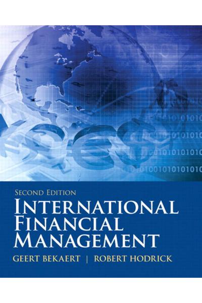 International Financial Management 2nd ( Geert J Bekaert,Robert J. Hodrick) International Financial Management 2nd ( Geert J Bekaert,Robert J. Hodrick)