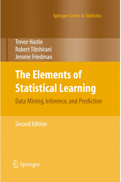 The Elements of Statistical Learning: Data Mining, Inference, and Prediction 2nd