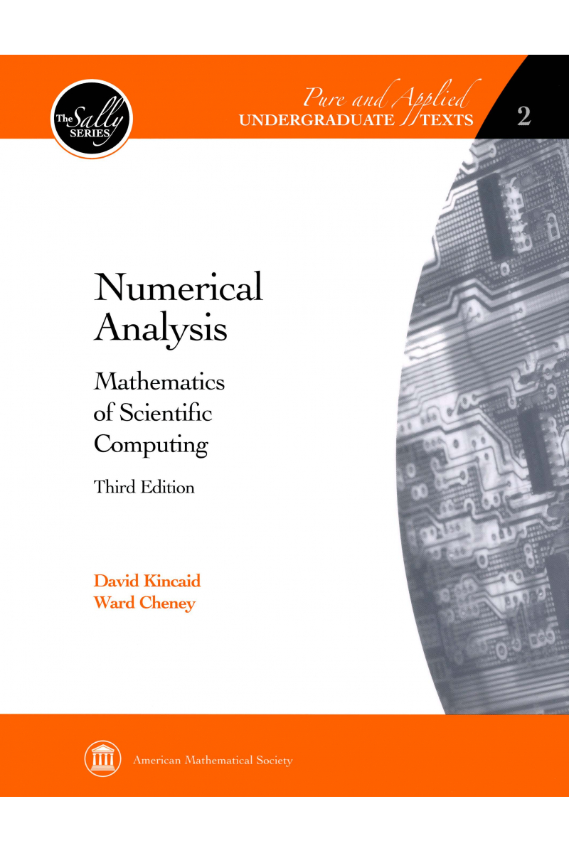 Numerical Analysis: Mathematics of Scientific Computing 3rd (David Kincaid, Ward Cheney)