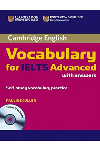 Cambridge Vocabulary for IELTS Advanced with Answers and Audio CD Cambridge Vocabulary for IELTS Advanced with Answers and Audio CD