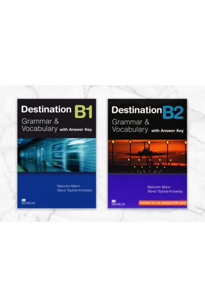 Destination Grammar & Vocabulary B1-B2: Student's Book with Key Destination Grammar & Vocabulary B1-B2: Student's Book with Key