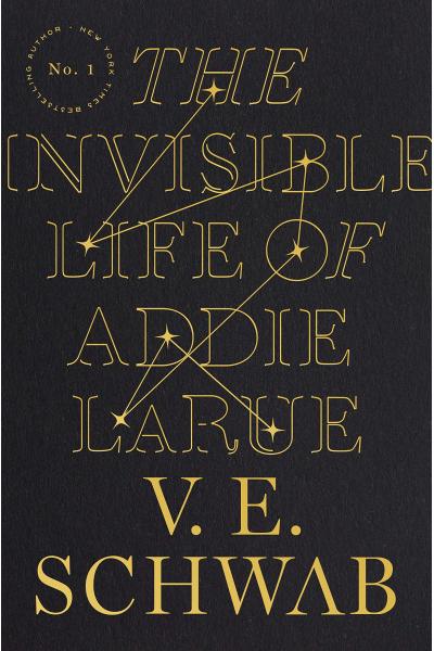 INVISIBLE LIFE OF ADDIE LARUE INVISIBLE LIFE OF ADDIE LARUE