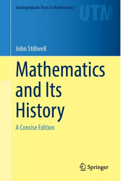 Mathematics and Its History ( John Stillwell )