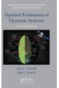 Optimal Estimation of Dynamic Systems 2nd  (John L. Crassidis,  John L. Junkins )