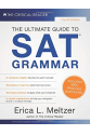 The Ultimate Guide to SAT Grammar 4th (Erica L. Meltzer)