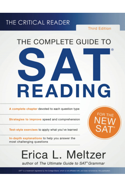 The Critical Reader The Complete Guide to SAT Reading 3rd (Erica L. Meltzer)