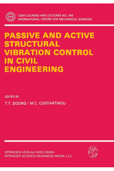 Passive and Active Structural Vibration Control in Civil Engineering (CISM International Centre for