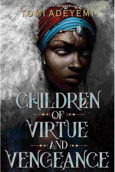 Children of Virtue and Vengeance Children of Virtue and Vengeance