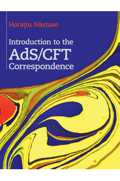 Introduction to the AdS/CFT Correspondence 1st