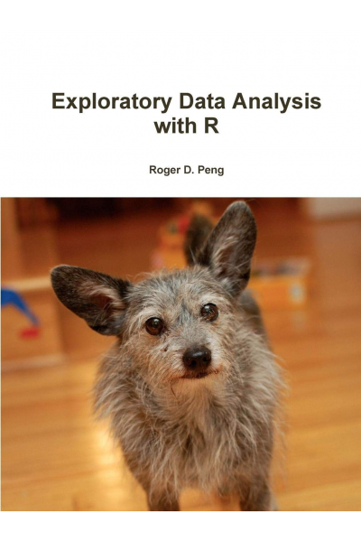 Exploratory Data Analysis with R  (Roger Peng)
