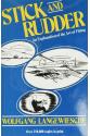 Stick and Rudder: An Explanation of the Art of Flying 1st  (Wolfgang Langewiesche)