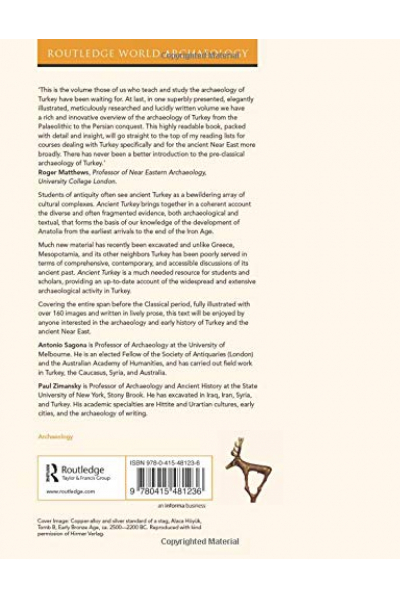 Ancient Turkey (Routledge World Archaeology) 1st ( Antonio Sagona, Paul Zimansky )