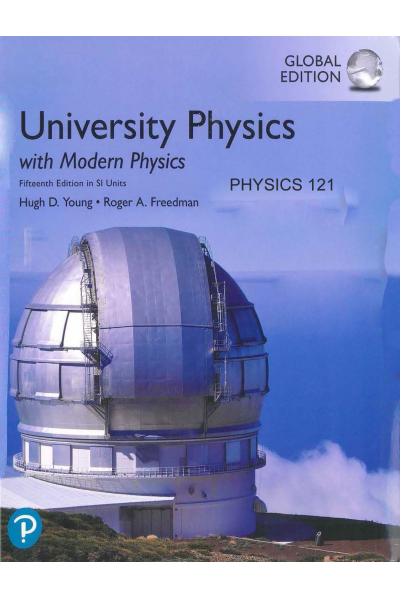 Universtiy Physics with Modern Physics 15th PHYSİCS 121 CHAPTER Universtiy Physics with Modern Physics 15th PHYSİCS 121 CHAPTER
