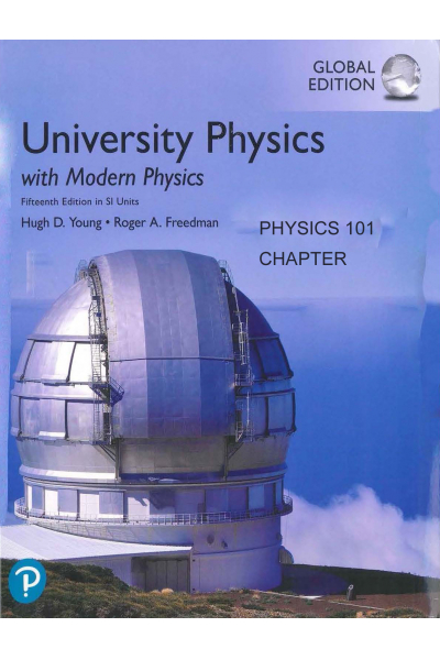 Universtiy Physics with Modern Physics 15th PHYSİCS 101 Universtiy Physics with Modern Physics 15th PHYSİCS 101