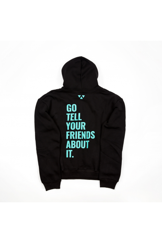 TELL YOUR FRIENDS HOODIE